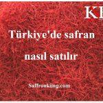 Türkiye'de safran nasıl satılır